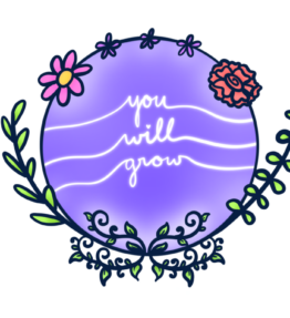 You will grow